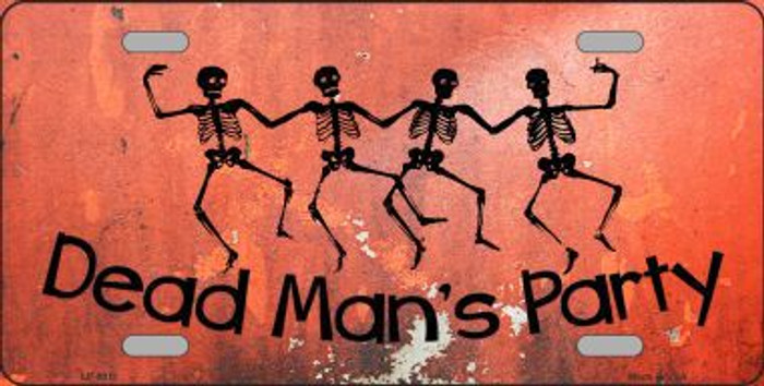 Dead Man's Party Novelty Metal License Plate