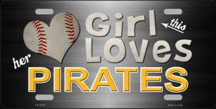 This Girl Loves Her Pirates Novelty Metal License Plate