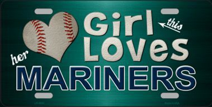 This Girl Loves Her Mariners Novelty Metal License Plate