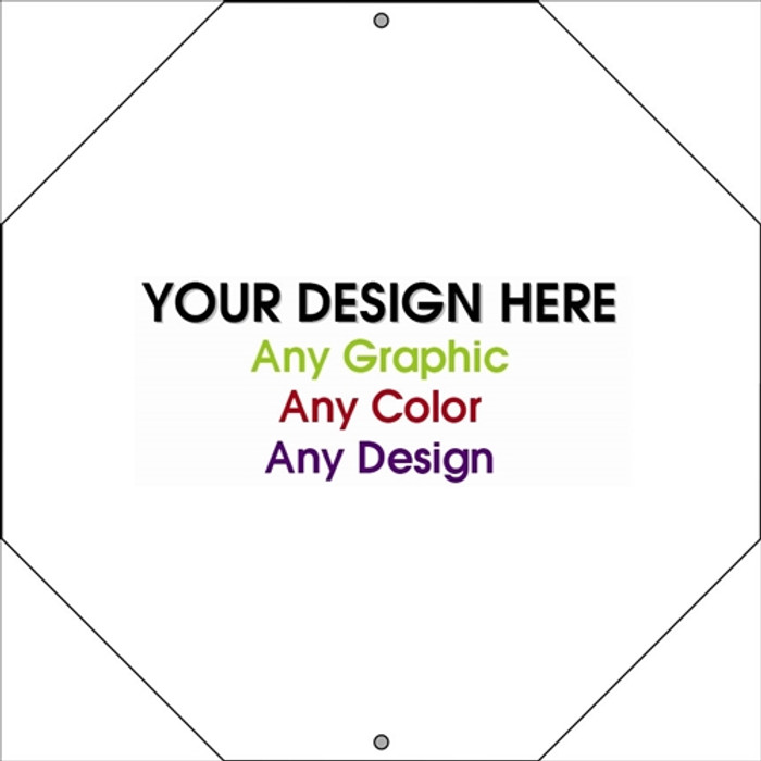"""Personalized Design Your Own Custom 12"""" x 12"""" Novelty Octagon Stop Sign"""