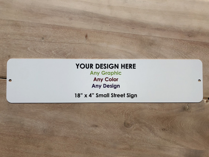 "Personalized Custom Novelty Small Street Sign | 18"" x 4"""