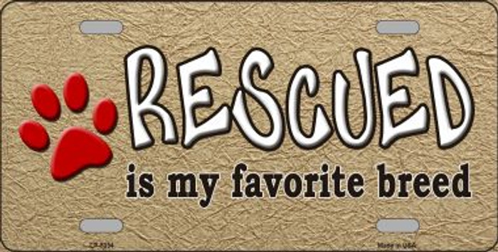 Rescued Is My Favorite Novelty Metal License Plate