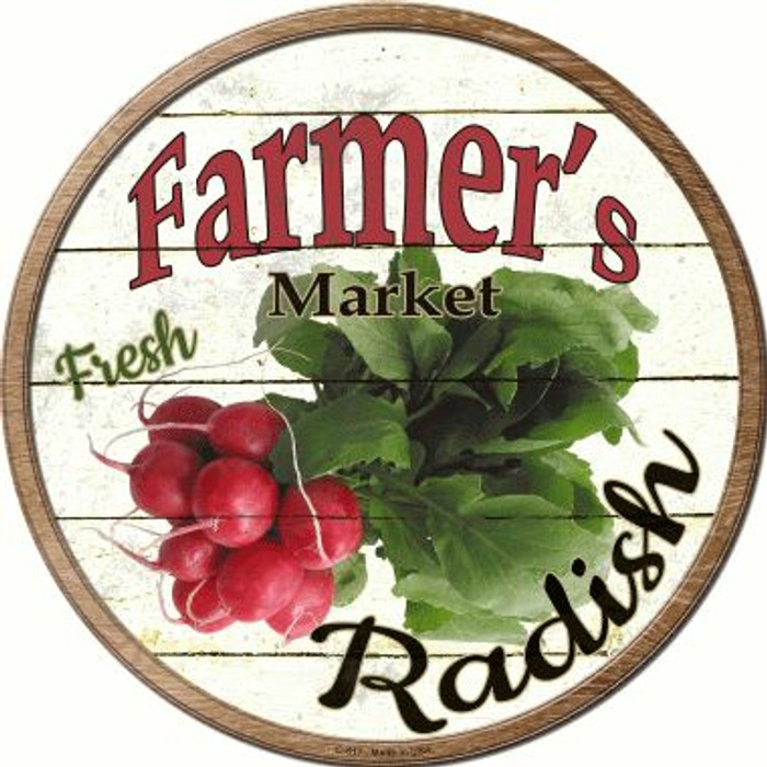 Farmers Market Radish Novelty Metal Circular Sign