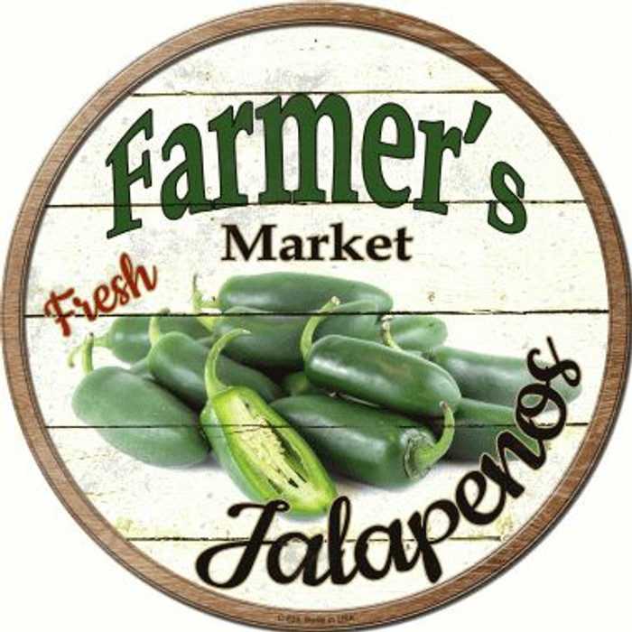 Farmers Market Jalapenos Novelty Metal Circular Sign