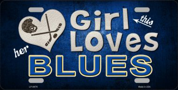 This Girl Loves Her Blues Novelty Metal License Plate