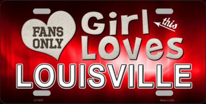 This Girl Loves Louisville Novelty Metal License Plate