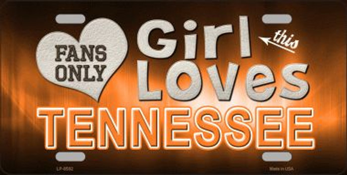 This Girl Loves Tennessee Novelty Metal License Plate
