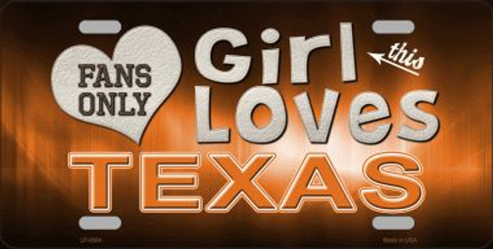 This Girl Loves Texas Novelty Metal License Plate