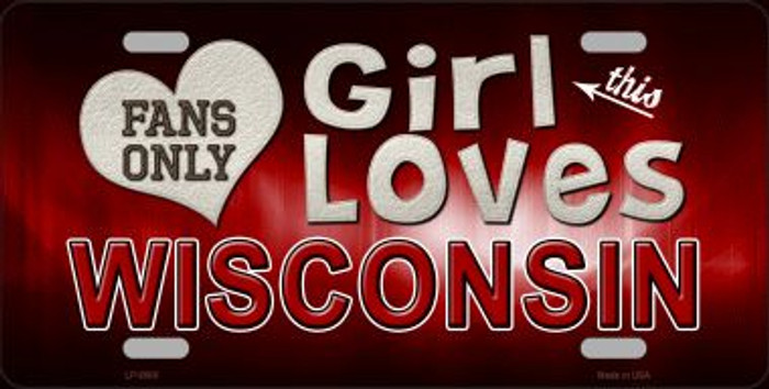 This Girl Loves Wisconsin Novelty Metal License Plate