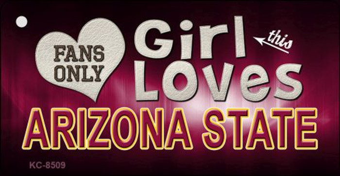 This Girl Loves Arizona State Novelty Metal Key Chain