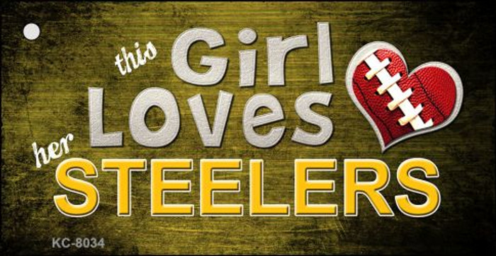 This Girl Loves Her Steelers Novelty Metal Key Chain