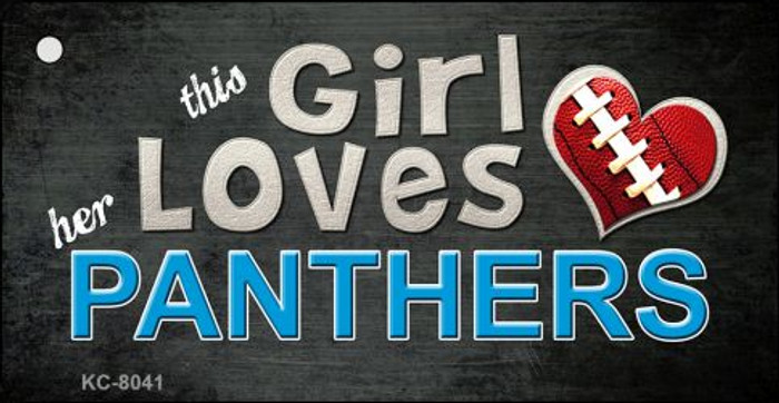 This Girl Loves Her Panthers Novelty Metal Key Chain
