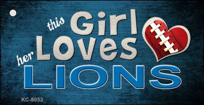 This Girl Loves Her Lions Novelty Metal Key Chain