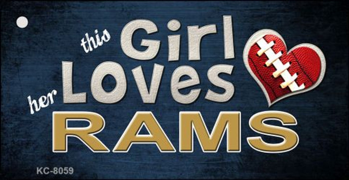 This Girl Loves Her Rams Novelty Metal Key Chain
