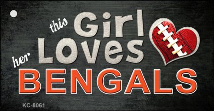 This Girl Loves Her Bengals Novelty Metal Key Chain