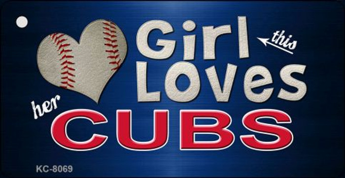 This Girl Loves Her Cubs Novelty Metal Key Chain