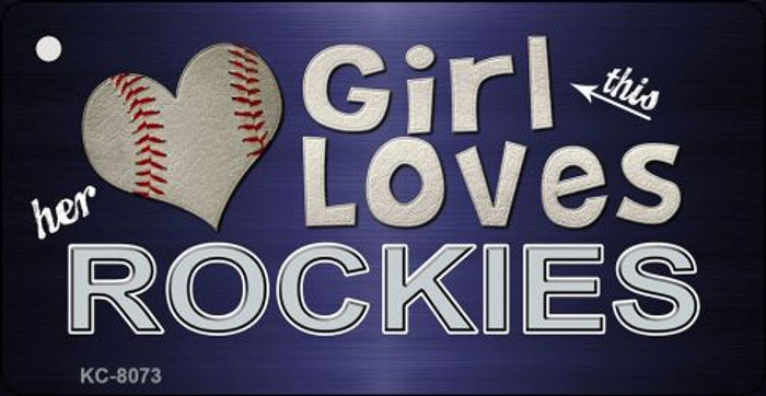 This Girl Loves Her Rockies Novelty Metal Key Chain