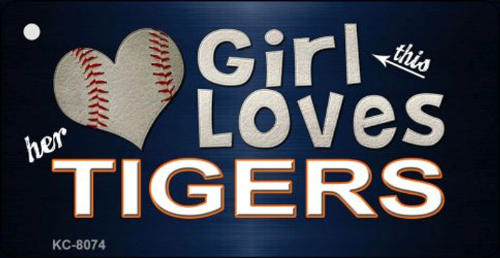 This Girl Loves Her Tigers Novelty Metal Key Chain