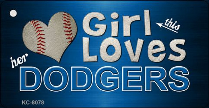 This Girl Loves Her Dodgers Novelty Metal Key Chain