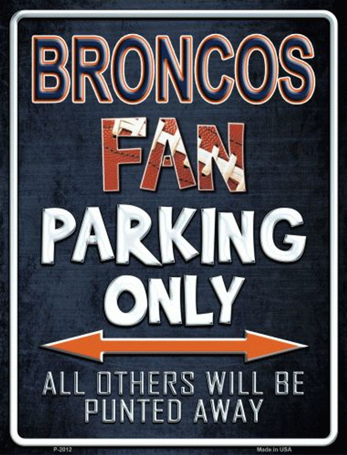 Broncos Metal Novelty Parking Sign
