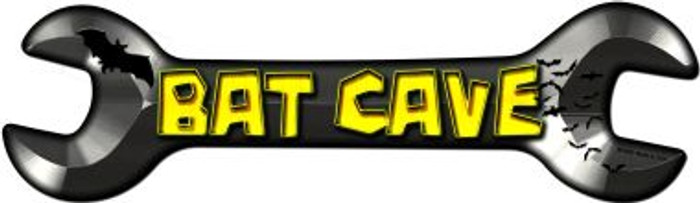 Bat Cave Novelty Metal Wrench Sign