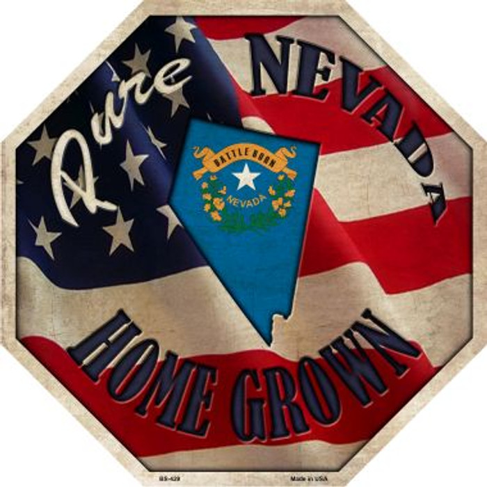 Nevada Home Grown Metal Novelty Stop Sign