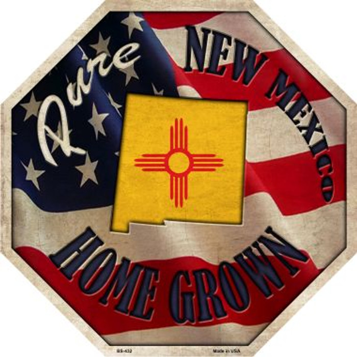 New Mexico Home Grown Metal Novelty Stop Sign