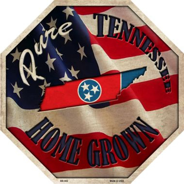 Tennessee Home Grown Metal Novelty Stop Sign