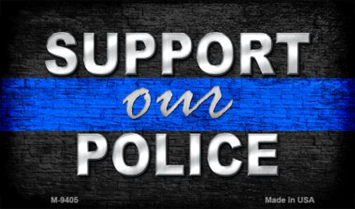Support Our Police Novelty Metal Magnet