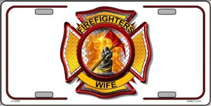 Firefighters Wife Metal Novelty License Plate