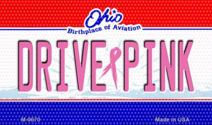 Drive Pink Ohio Novelty Metal Magnet