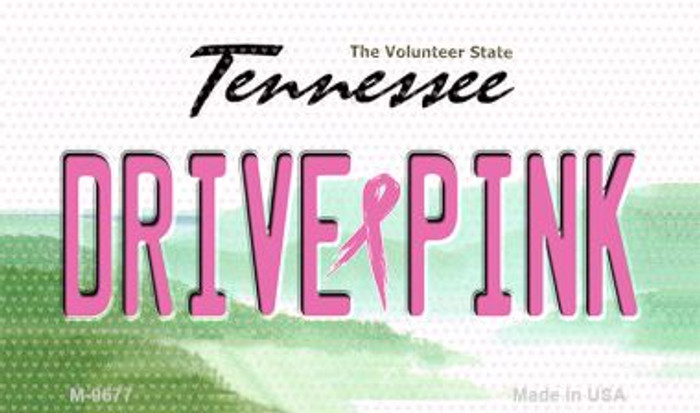Drive Pink Tennessee Novelty Metal Magnet