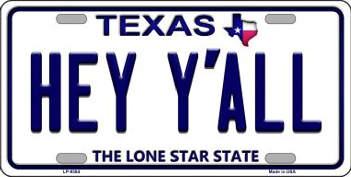 Hey Y'all Texas Background Novelty Metal License Plate
