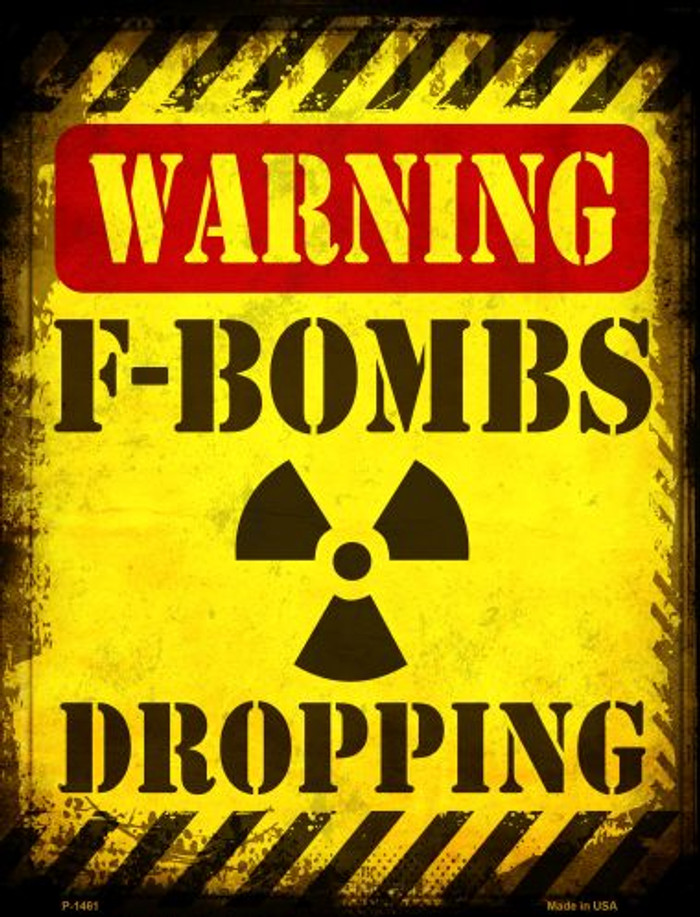F Bombs Dropping Metal Novelty Parking Sign