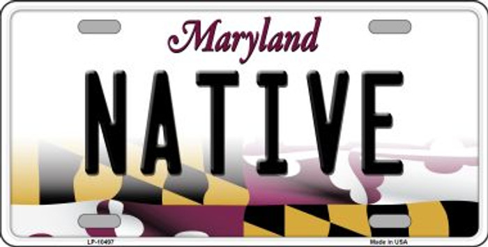 Native Maryland Background Metal Novelty License Plate