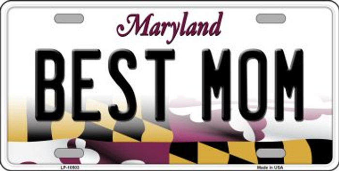 Best Mom Maryland Background Metal Novelty License Plate