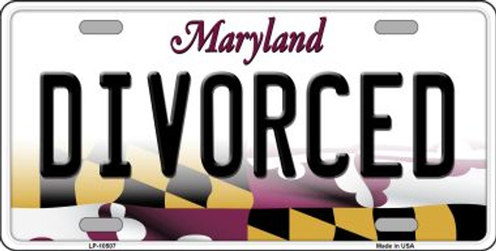 Divorced Maryland Background Metal Novelty License Plate