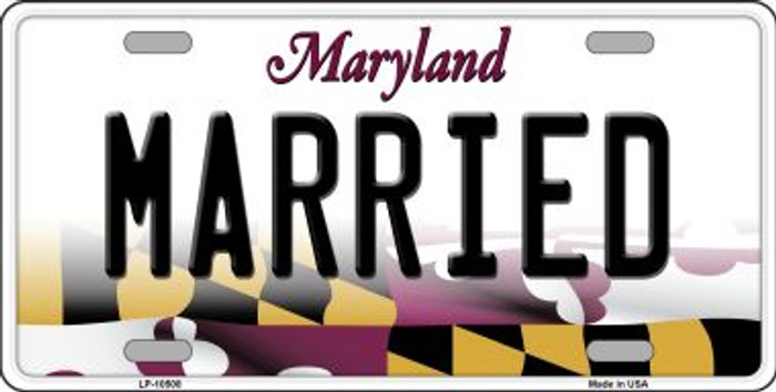 Married Maryland Background Metal Novelty License Plate