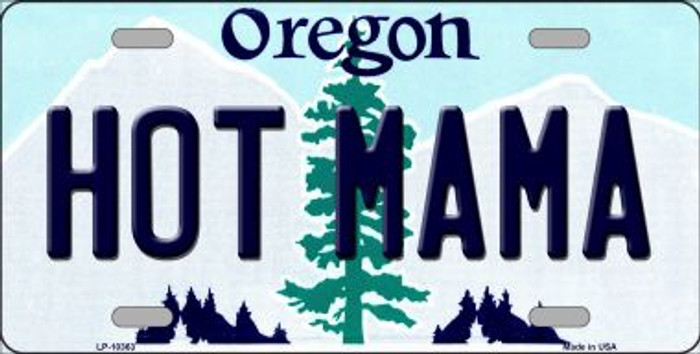 Hot Mama Oregon Background Metal Novelty License Plate