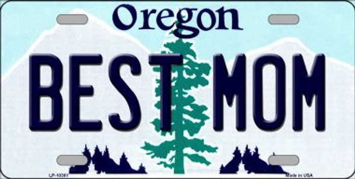 Best Mom Oregon Background Metal Novelty License Plate