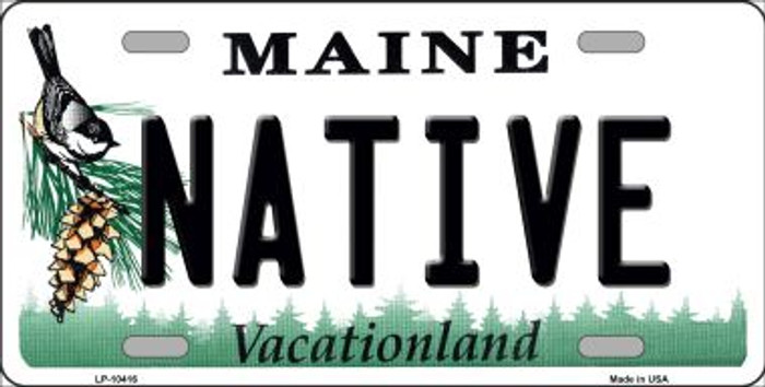 Native Maine Background Metal Novelty License Plate