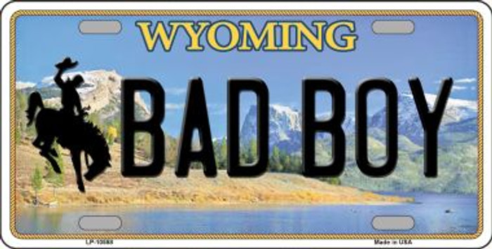 Bad Boy Wyoming Background Metal Novelty License Plate