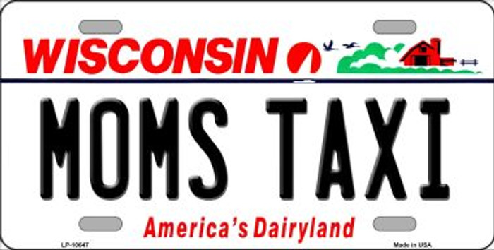 Moms Taxi Wisconsin Background Metal Novelty License Plate