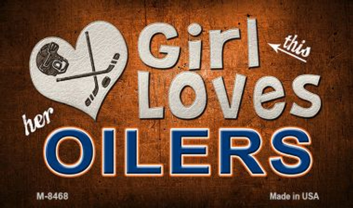 This Girl Loves Her Oilers Novelty Metal Magnet