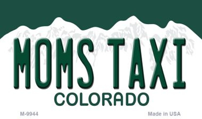 Moms Taxi Colorado State Background Metal Magnet Novelty