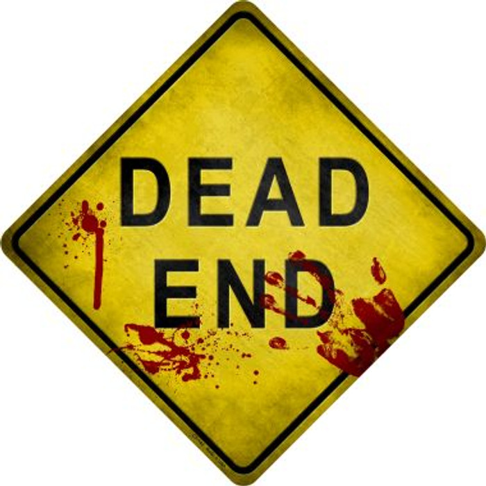 Dead End Bloody Novelty Metal Crossing Sign