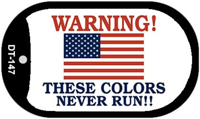 "Warning These Colors Never Run Dog Tag Kit 2"" Metal Novelty"