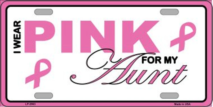 Pink For My Aunt Metal Vanity License Plate Sign