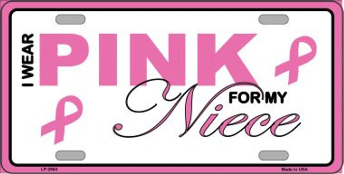Pink For My Niece Metal Vanity License Plate Sign