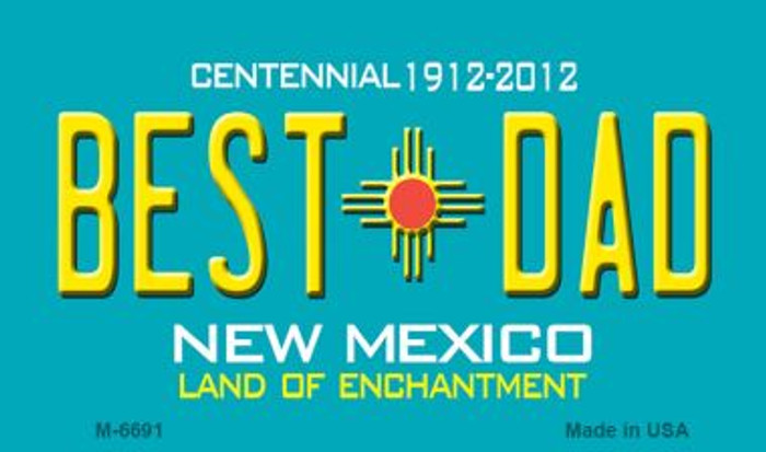 Best Dad New Mexico Novelty Magnet
